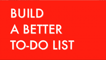 build a better to do list screen